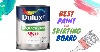 Best Paint for Skirting Boards & Door Frames (2020) Reviews