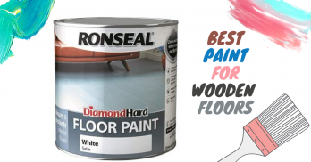 5 Best Floor Paint for Wooden Floors – Reviews & Buying Guide