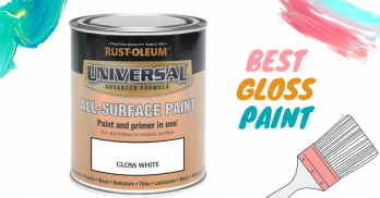 Insightful Guide to Buying The Best Gloss Paint in 2020