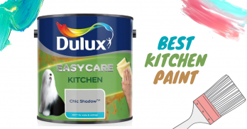 5 Best Kitchen Paint (Wall, Ceiling & Floor) UK's Reviews