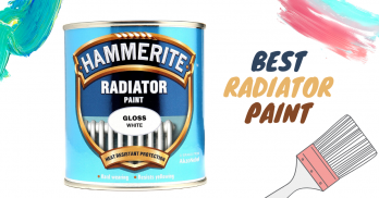 5 Best Radiator Paint Reviews (UK's 2020) Buying Guide