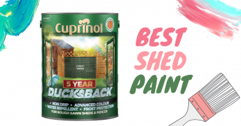5 UK's Best Shed Paint for Waterproof Shed in 2020