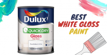 5 Best White Gloss Paint of UK (Non-Yellowing) – Reviews