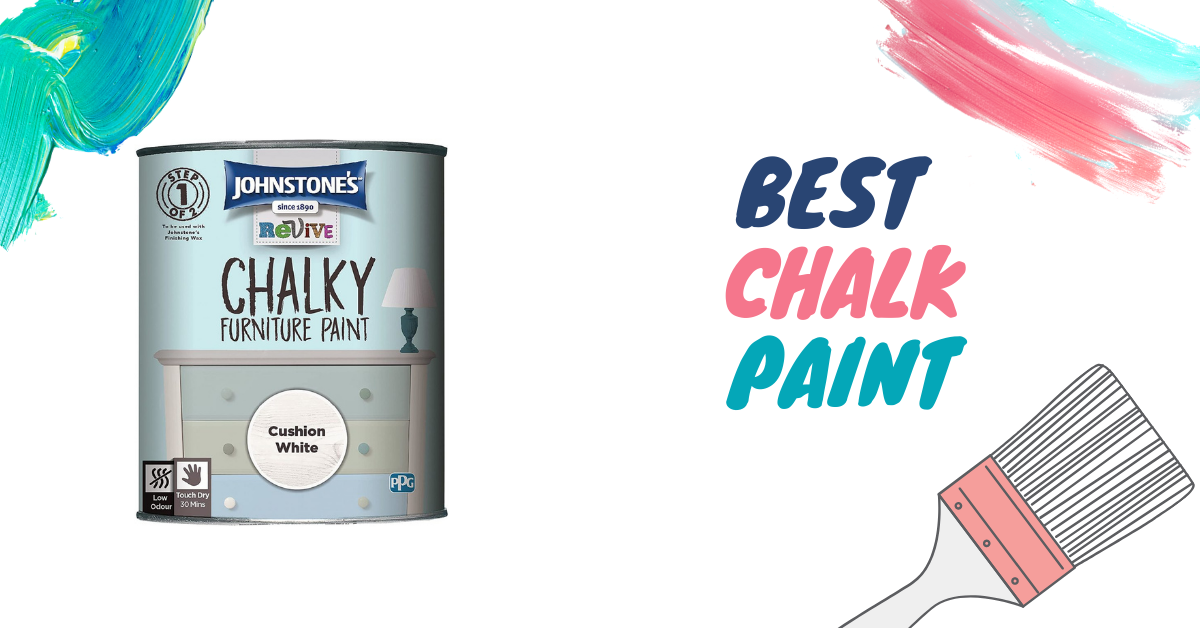 10 Best Chalk Paint of UK in 2021 – A Review & Buying Guide