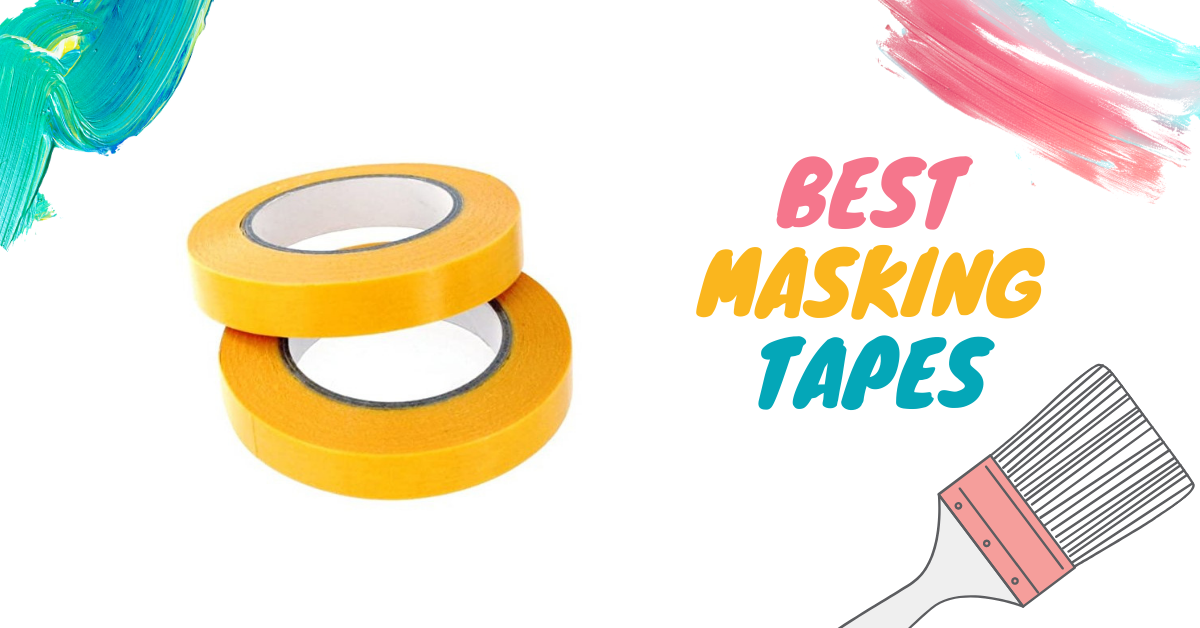 6 Best Masking Tapes for 2021 to Buy in UK Review