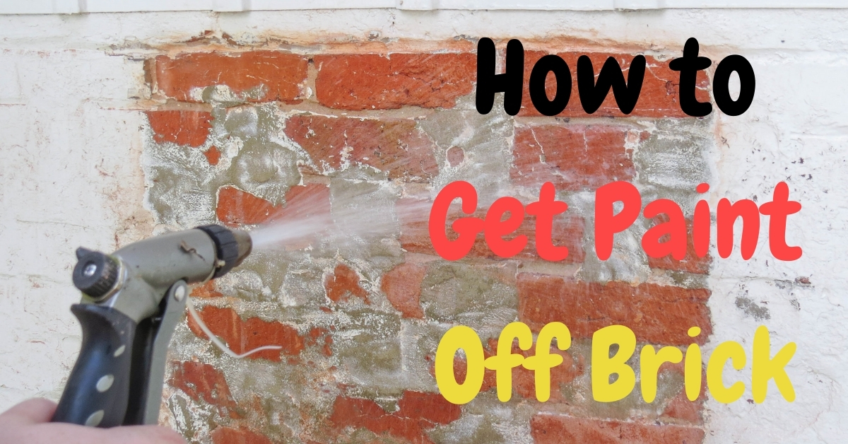 How to Remove Paint Off Brick – Effective Easy To Remove Paint