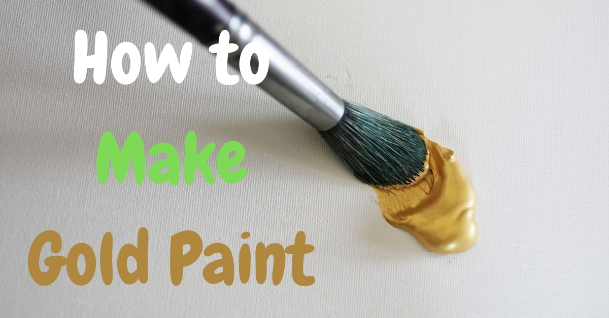 How To Make Gold Paint – 3 Easy Ways!