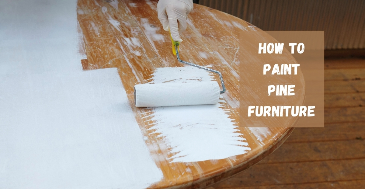 How to paint unfinished pine wood