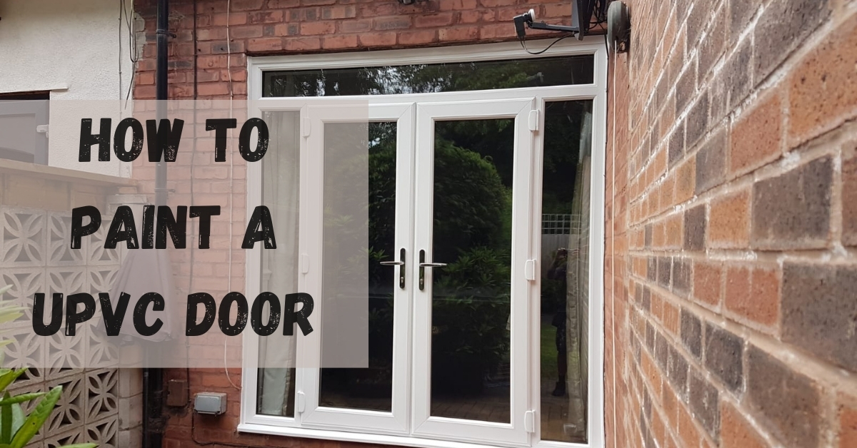 Can you paint over uPVC doors