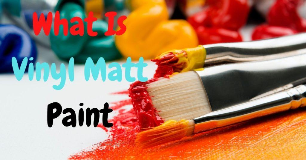 What is Vinyl silk paint