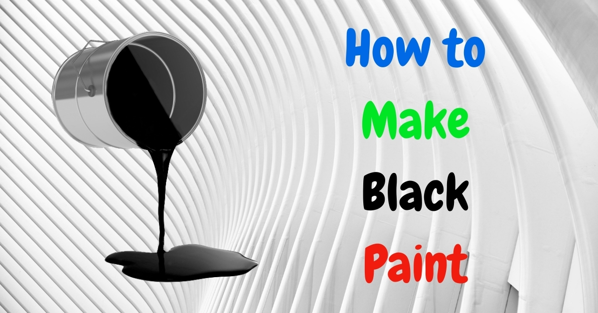 How to Make Black Paint Detailed Guide in 2021