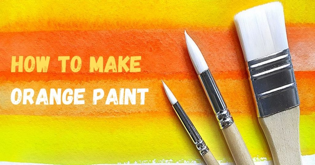 How to make orange color with water colors