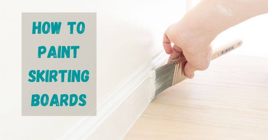How to paint skirting boards without brush marks